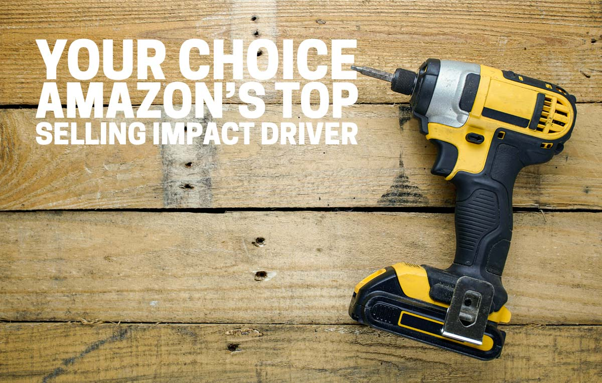 Making an impact Amazon – Top Selling Impact Driver