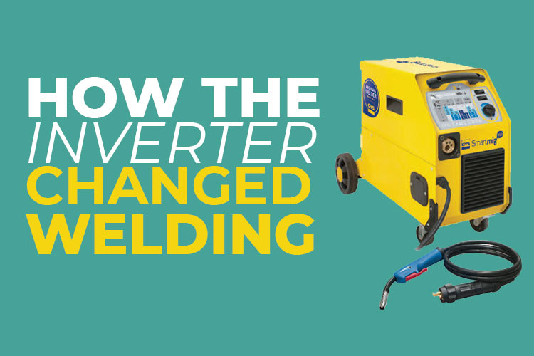 How the Rise of the Inverter Changed Welding – What it means for end users