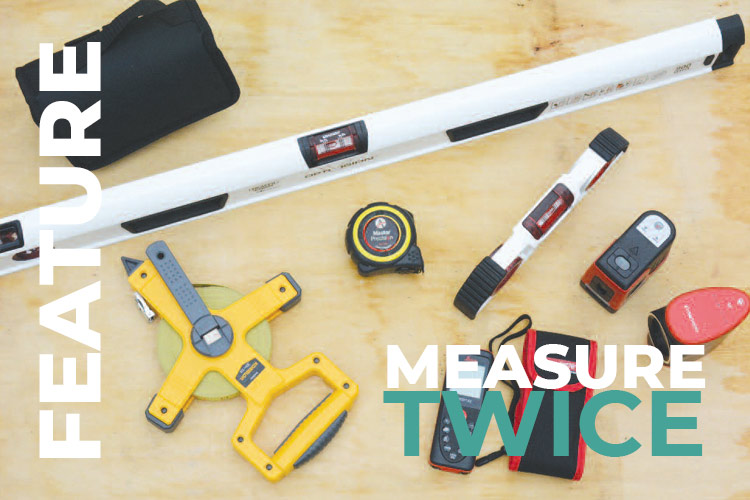 Measuring Marking and Levelling – key skills and kit help to do it right