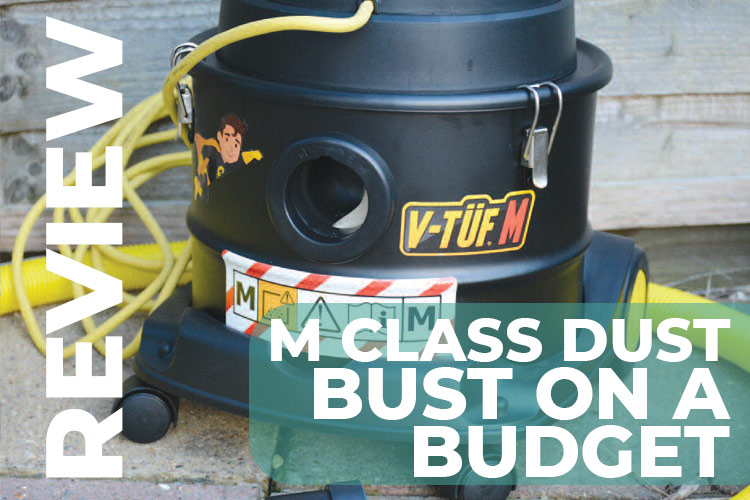 V-Tuf M – M Class Dust Collection – But With Budget in Mind