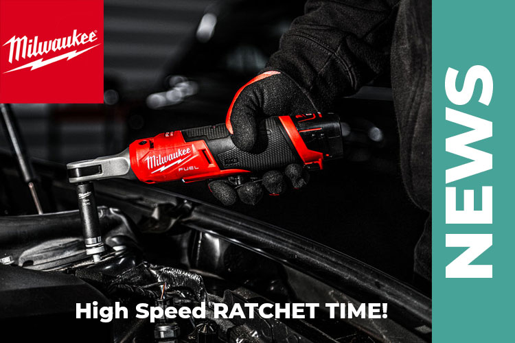 MILWAUKEE®'s New High Speed Ratchets Deliver the Fastest Speeds for Increased Productivity