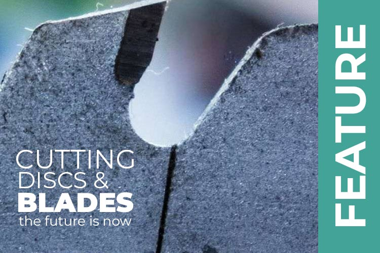 Cutting discs and blades – The future is now