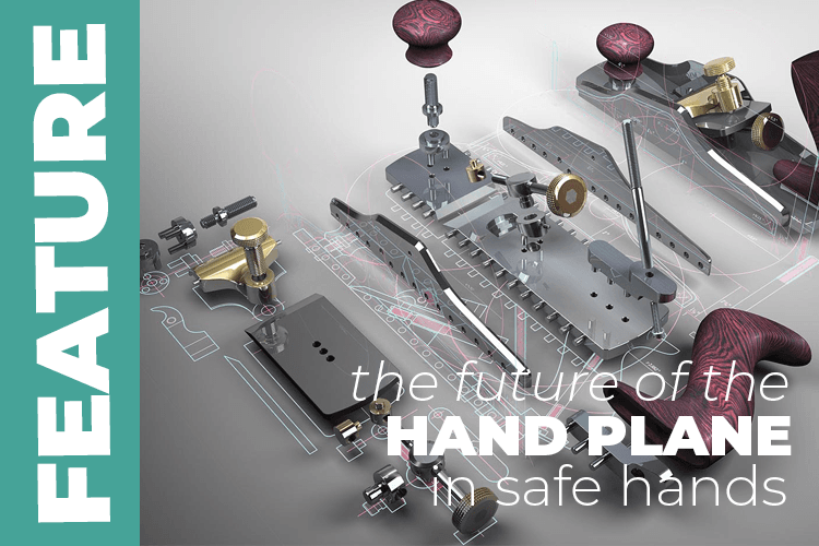The future of the hand plane, in safe hands.