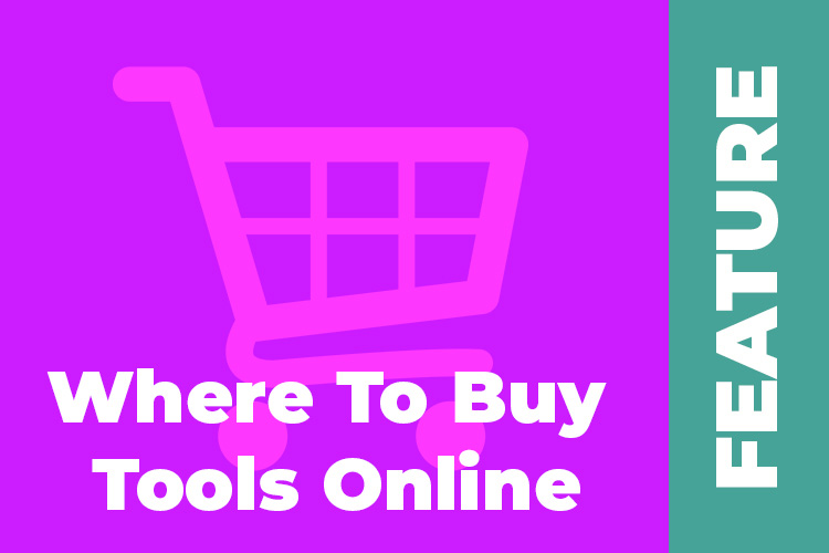 Where to buy tools online – we look at the options