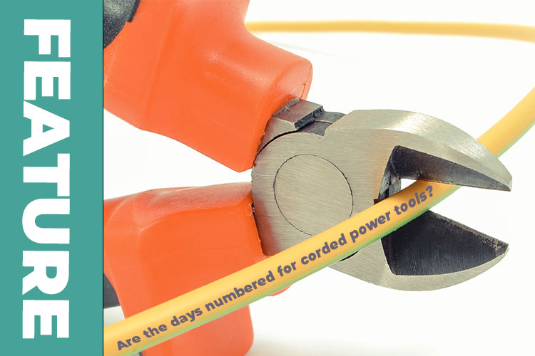 Cutting the cord: are the days numbered for corded power tools?