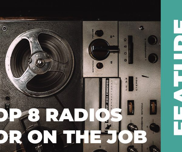 Radios for Builders Bangers top 8 radios
